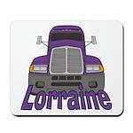 Trucker Lorraine Mousepad