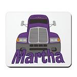 Trucker Martha Mousepad