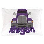 Trucker Megan Pillow Case
