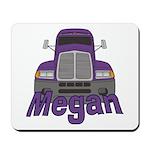 Trucker Megan Mousepad