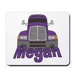 Trucker Megan Mousepad