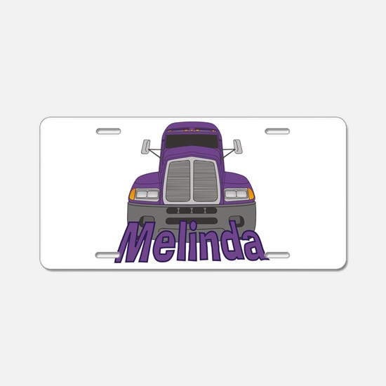 Trucker Melinda Aluminum License Plate