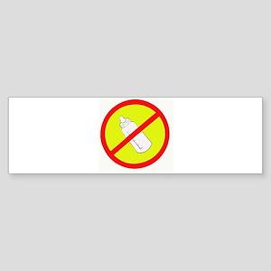 not bottle fed circle slash Bumper Sticker