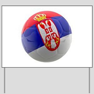 Serbia World Cup Ball Yard Sign