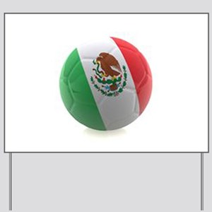 Mexico World Cup Ball Yard Sign