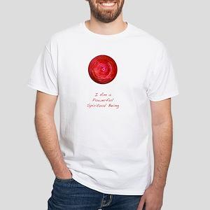 Powerful Spiritual Being 1 White T-Shirt