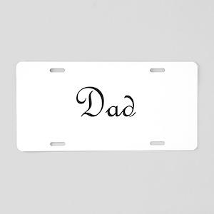 Dad Aluminum License Plate
