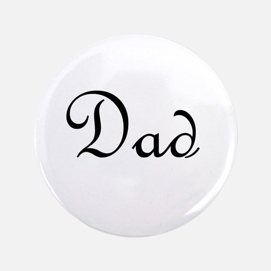 """Dad.png 3.5"""" Button"""