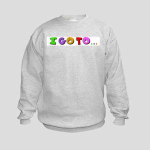 I go to kindergarten Kids Sweatshirt