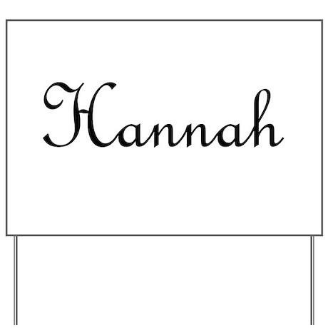 Hannah.png Yard Sign