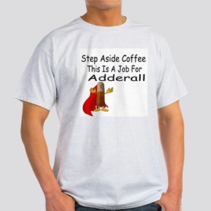Super Adderall T-Shirt