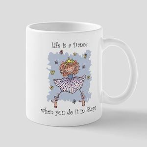Life is a DANCE~2000x2000P Mug