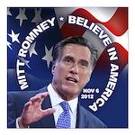 "Romney Believe 2012 Square Car Magnet 3"" x 3"""