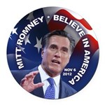 Romney Believe 2012 Round Car Magnet