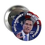 "Romney Believe 2012 2.25"" Button"