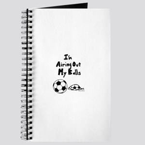 I'm Airing Out My Balls funny shirt Journal