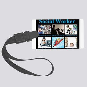 Social-Work-Funny Large Luggage Tag