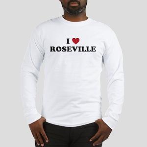 I Love Roseville Long Sleeve T-Shirt