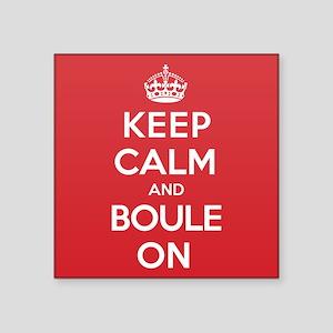"Keep Calm Boule Square Sticker 3"" x 3"""