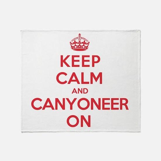 Keep Calm Canyoneer Throw Blanket