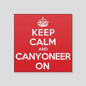"Keep Calm Canyoneer Square Sticker 3"" x 3"""