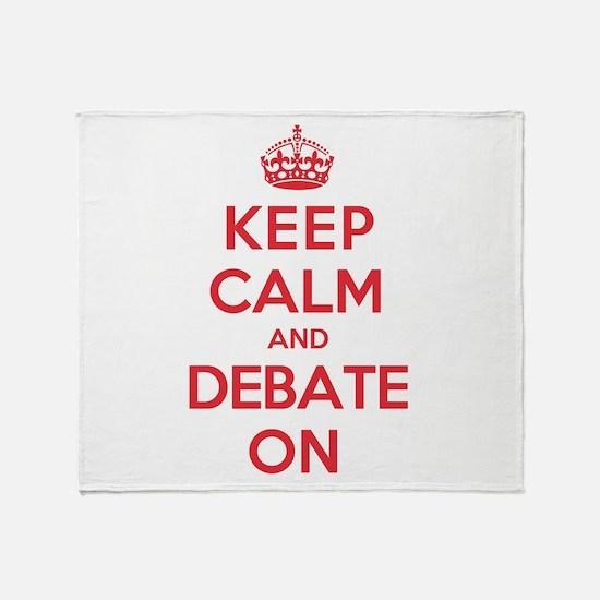 Keep Calm Debate Throw Blanket