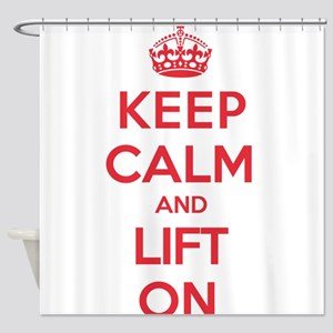 Keep Calm Lift Shower Curtain