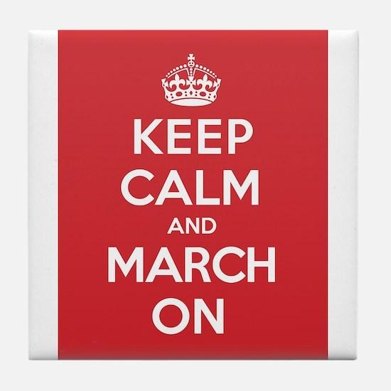 Keep Calm March Tile Coaster