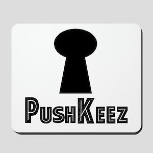 Push Keez Mousepad