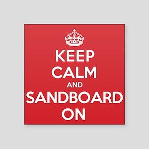 "Keep Calm Sandboard Square Sticker 3"" x 3"""