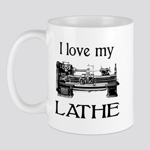 I Love My Lathe Mug