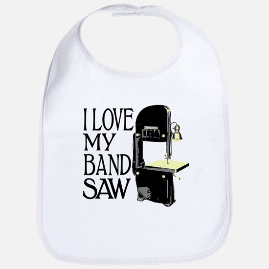 I Love My Bandsaw Bib