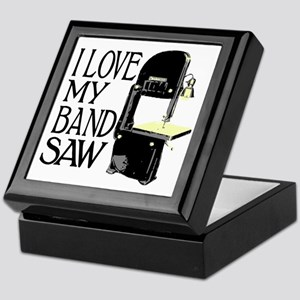 I Love My Bandsaw Keepsake Box