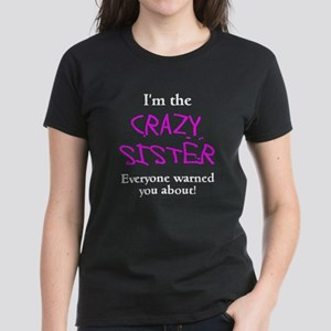Im Crazy Sister Women's Dark T-Shirt