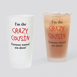 Im Crazy Cousin Drinking Glass