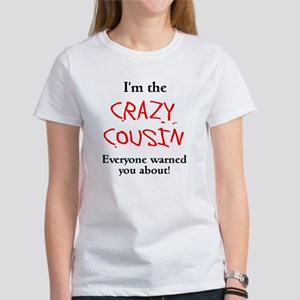 Im Crazy Cousin Women's T-Shirt