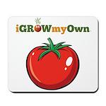iGrowMyOwn: Tomato Mousepad