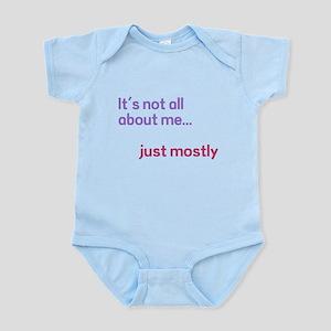 Its Not About Me Infant Bodysuit