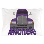 Trucker Michele Pillow Case