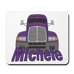 Trucker Michele Mousepad