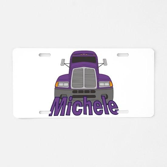 Trucker Michele Aluminum License Plate