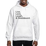 love and skateboard Hooded Sweatshirt