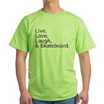 love and skateboard Green T-Shirt