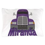 Trucker Miranda Pillow Case
