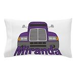 Trucker Miranda Pillow Case