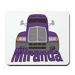 Trucker Miranda Mousepad