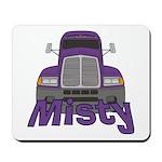 Trucker Misty Mousepad