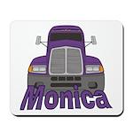 Trucker Monica Mousepad