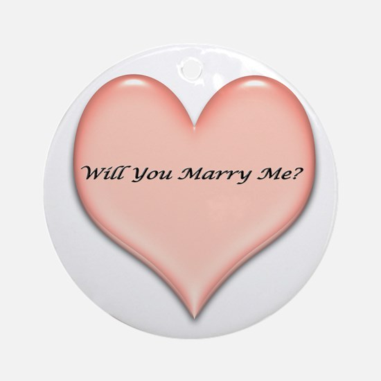 marrymeheart.jpg Ornament (Round)