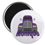 Trucker Monique Magnet